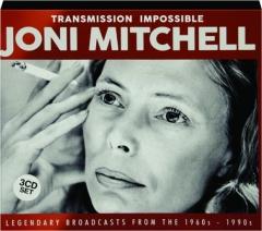 JONI MITCHELL: Transmission Impossible