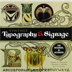 VINTAGE TYPOGRAPHY & SIGNAGE: For Designers, by Designers