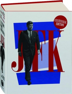 JFK: A Vision for America in Words and Pictures