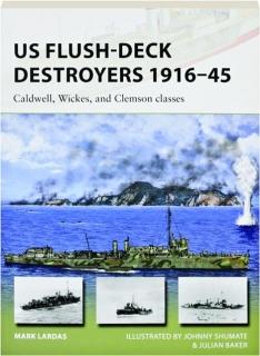 US FLUSH-DECK DESTROYERS 1916-45: New Vanguard 259