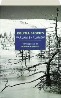 KOLYMA STORIES, VOLUME ONE