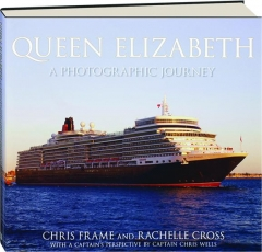 <I>QUEEN ELIZABETH:</I> A Photographic Journey