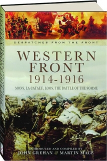WESTERN FRONT, 1914-1916: Mons, La Cataeu, Loos, the Battle of the Somme