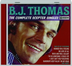 B.J. THOMAS: The Complete Scepter Singles