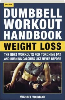 DUMBBELL WORKOUT HANDBOOK: Weight Loss
