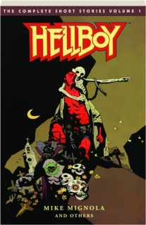 HELLBOY, VOLUME 1: The Complete Short Stories