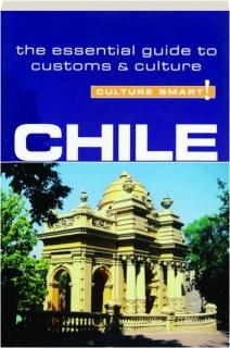 CHILE: Culture Smart!