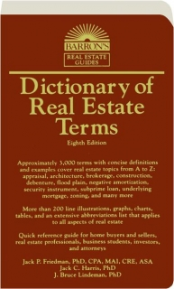 DICTIONARY OF REAL ESTATE TERMS, EIGHTH EDITION