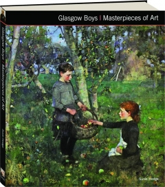 GLASGOW BOYS: Masterpieces of Art
