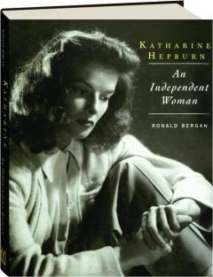 KATHARINE HEPBURN: An Independent Woman