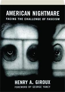 AMERICAN NIGHTMARE: Facing the Challenge of Fascism