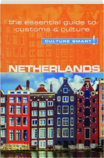 NETHERLANDS: Culture Smart!