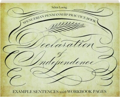 SPENCERIAN PENMANSHIP PRACTICE BOOK DECLARATION OF INDEPENDENCE