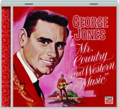 GEORGE JONES: Mr. Country and Western Music