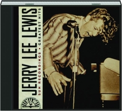 JERRY LEE LEWIS: Sun Recordings Greatest Hits