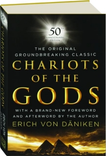 CHARIOTS OF THE GODS: 50th Anniversary Edition