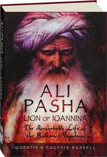ALI PASHA: Lion of Ioannina