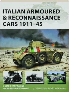 ITALIAN ARMOURED & RECONNAISSANCE CARS 1911-45: New Vanguard 261