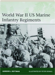WORLD WAR II US MARINE INFANTRY REGIMENTS: Elite 222
