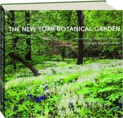 THE NEW YORK BOTANICAL GARDEN, REVISED EDITION
