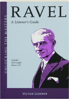 RAVEL: A Listener's Guide