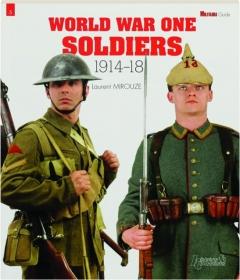 WORLD WAR ONE SOLDIERS, 1914-18