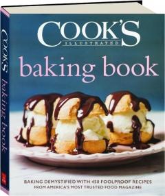 <I>COOK'S ILLUSTRATED</I> BAKING BOOK
