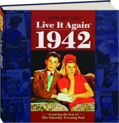 <I>GOOD OLD DAYS</I> LIVE IT AGAIN 1942