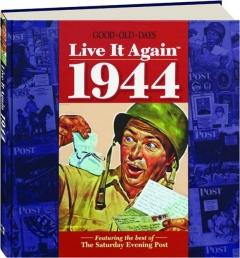 <I>GOOD OLD DAYS</I> LIVE IT AGAIN 1944