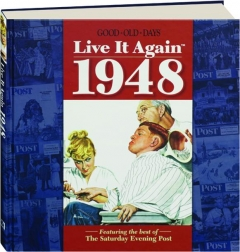 <I>GOOD OLD DAYS</I> LIVE IT AGAIN 1948
