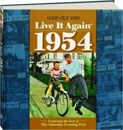 <I>GOOD OLD DAYS</I> LIVE IT AGAIN 1954