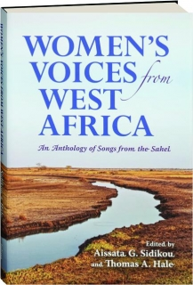 WOMEN'S VOICES FROM WEST AFRICA: An Anthology of Songs from the Sahel