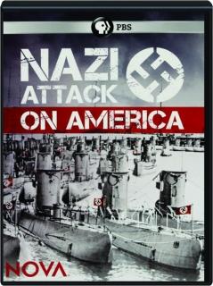 NAZI ATTACK ON AMERICA: NOVA