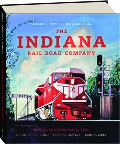 THE INDIANA RAIL ROAD COMPANY, REVISED EDITION