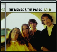 THE MAMAS & THE PAPAS: Gold