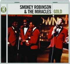 SMOKEY ROBINSON & THE MIRACLES: Gold