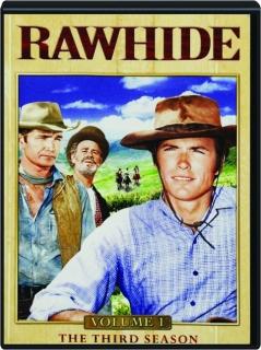 RAWHIDE, VOLUME 1: The Third Season