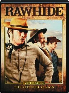 RAWHIDE, VOLUME 2: The Seventh Season