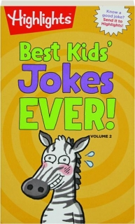 BEST KIDS' JOKES EVER! VOLUME 2