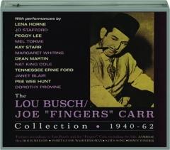 "THE LOU BUSCH / JOE ""FINGERS"" CARR COLLECTION 1940-62"