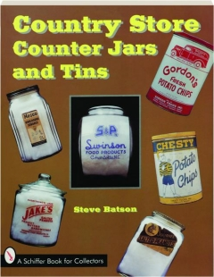 COUNTRY STORE COUNTER JARS AND TINS
