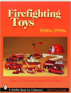 FIREFIGHTING TOYS 1940S-1990S