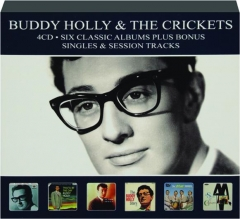 BUDDY HOLLY & THE CRICKETS: Six Classic Albums Plus Bonus Singles & Session Tracks