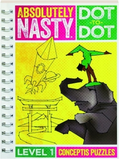 ABSOLUTELY NASTY DOT-TO-DOT, LEVEL 1