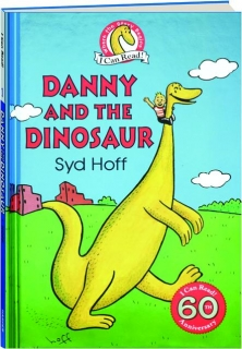 DANNY AND THE DINOSAUR: I Can Read! 60th Anniversary