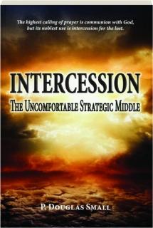 INTERCESSION: The Uncomfortable Strategic Middle
