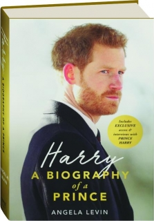 HARRY: A Biography of a Prince