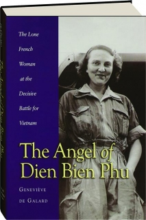 THE ANGEL OF DIEN BIEN PHU