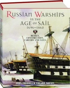 RUSSIAN WARSHIPS IN THE AGE OF SAIL, 1696-1860