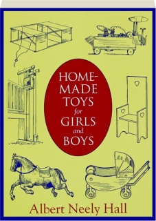 HOME-MADE TOYS FOR GIRLS AND BOYS